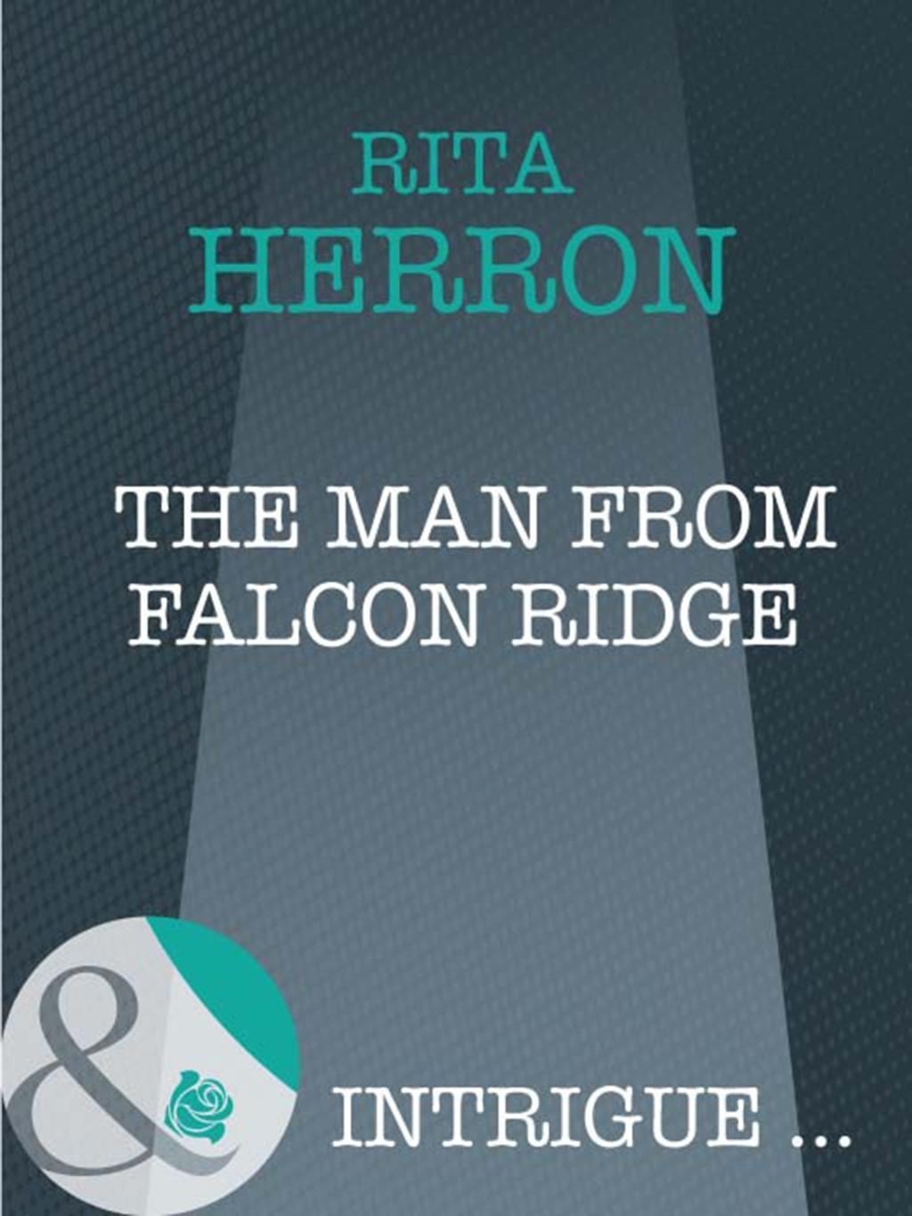 The Man From Falcon Ridge (Mills & Boon Intrigue) (Eclipse, Book 4)