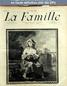 LA FAMILLE  numéro 1417 du 02 décembre 1906