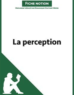 La perception - Fiche notion