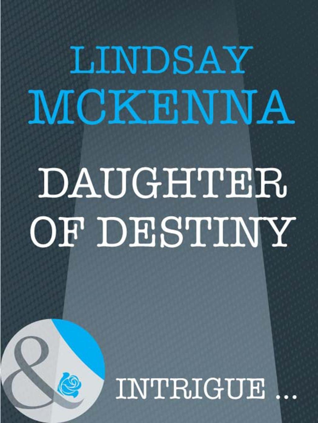 Daughter of Destiny (Mills & Boon Intrigue) (Sisters of the Ark, Book 1)