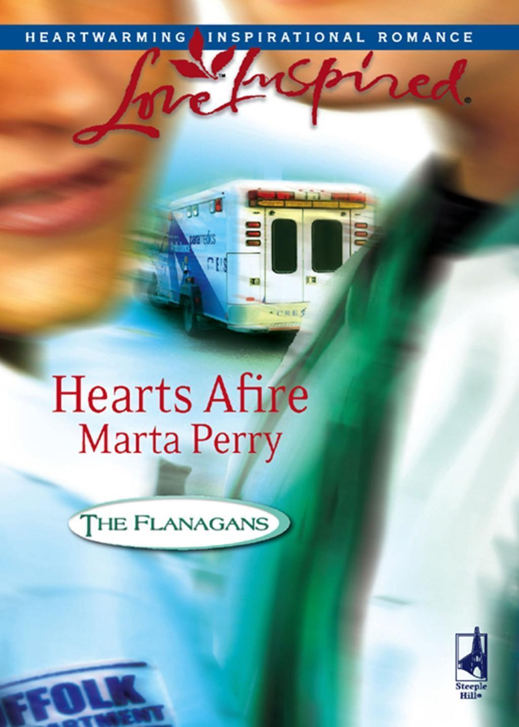 Hearts Afire (Mills & Boon Love Inspired) (The Flanagans, Book 5)