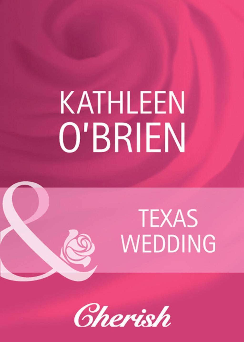 Texas Wedding (Mills & Boon Cherish)