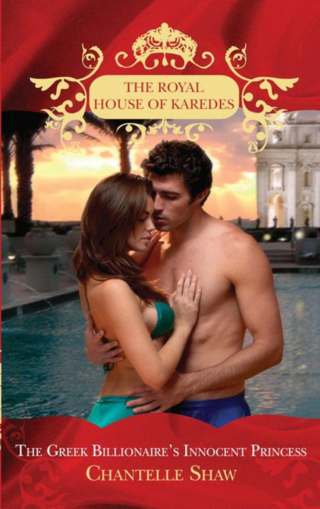 The Greek Billionaire's Innocent Princess (The Royal House of Karedes, Book 5)