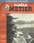 NOTRE METIER LA VIE DU RAIL numéro 115 du 09 septembre 1947