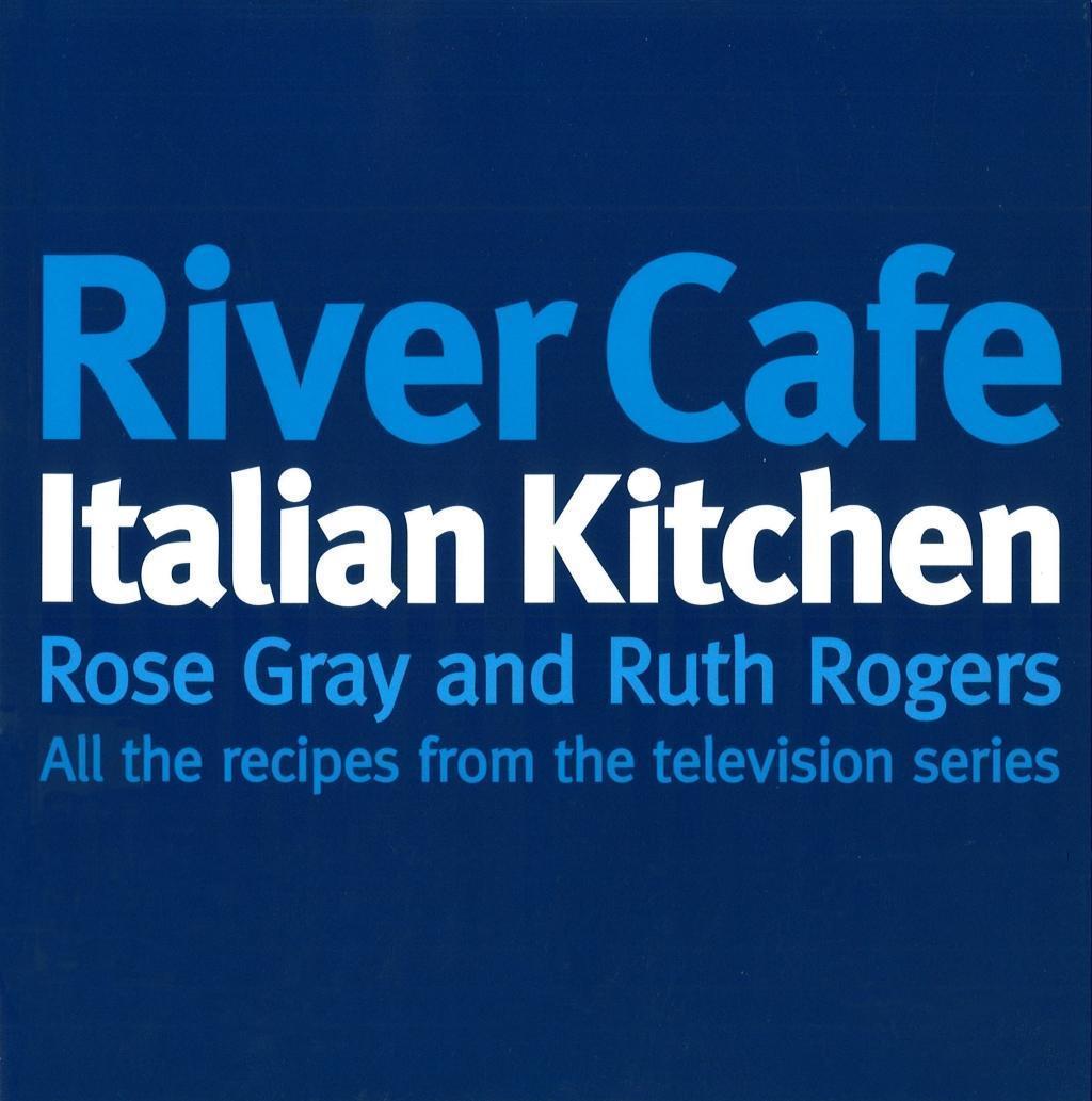 River Cafe Italian Kitchen