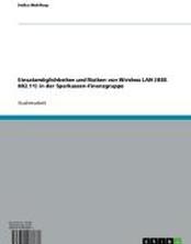 Einsatzmöglichkeiten und Risiken von Wireless LAN (IEEE 802.11) in der Sparkassen-Finanzgruppe
