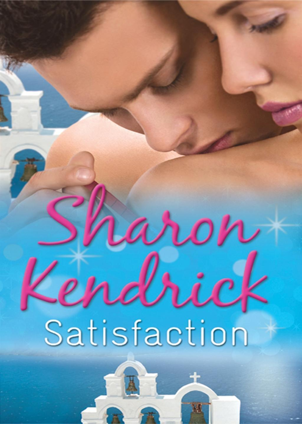 Satisfaction: The Greek Tycoon's Baby Bargain / The Greek Tycoon's Convenient Wife / Bought by Her Husband (Mills & Boon M&B) (Greek Billionaires' Brides, Book 1)