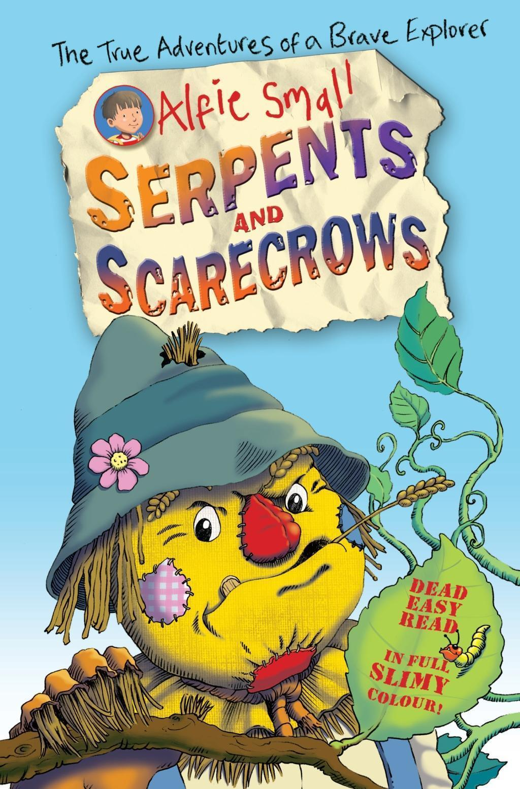 Alfie Small: Serpents and Scarecrows