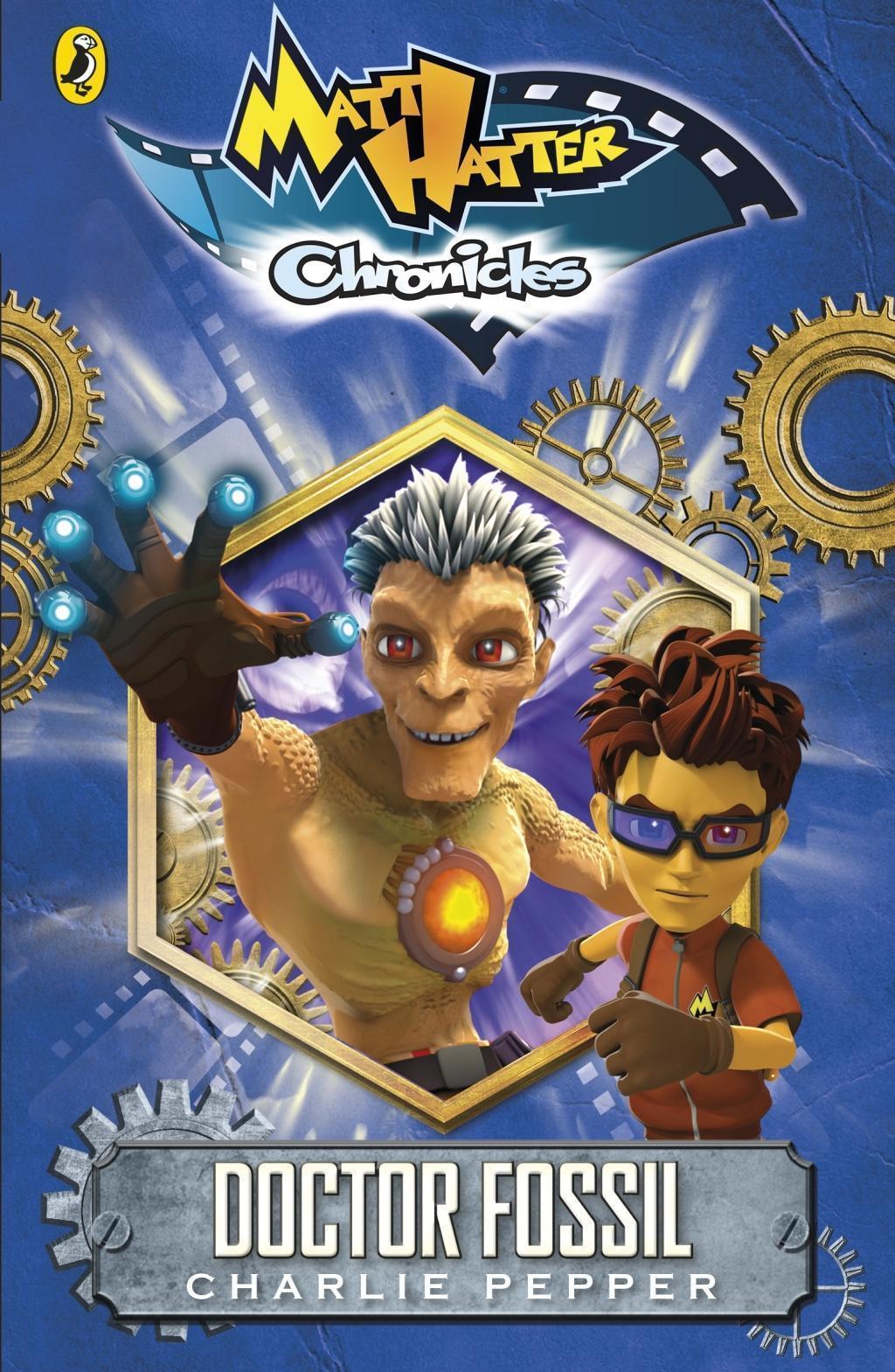 Matt Hatter Chronicles: Doctor Fossil (Book 2)
