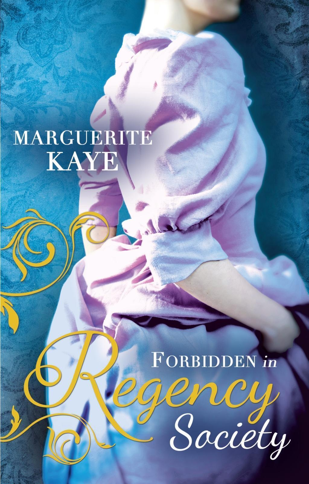 Forbidden in Regency Society: The Governess and the Sheikh / Rake with a Frozen Heart (Mills & Boon M&B) (The Armstrong Sisters, Book 3)