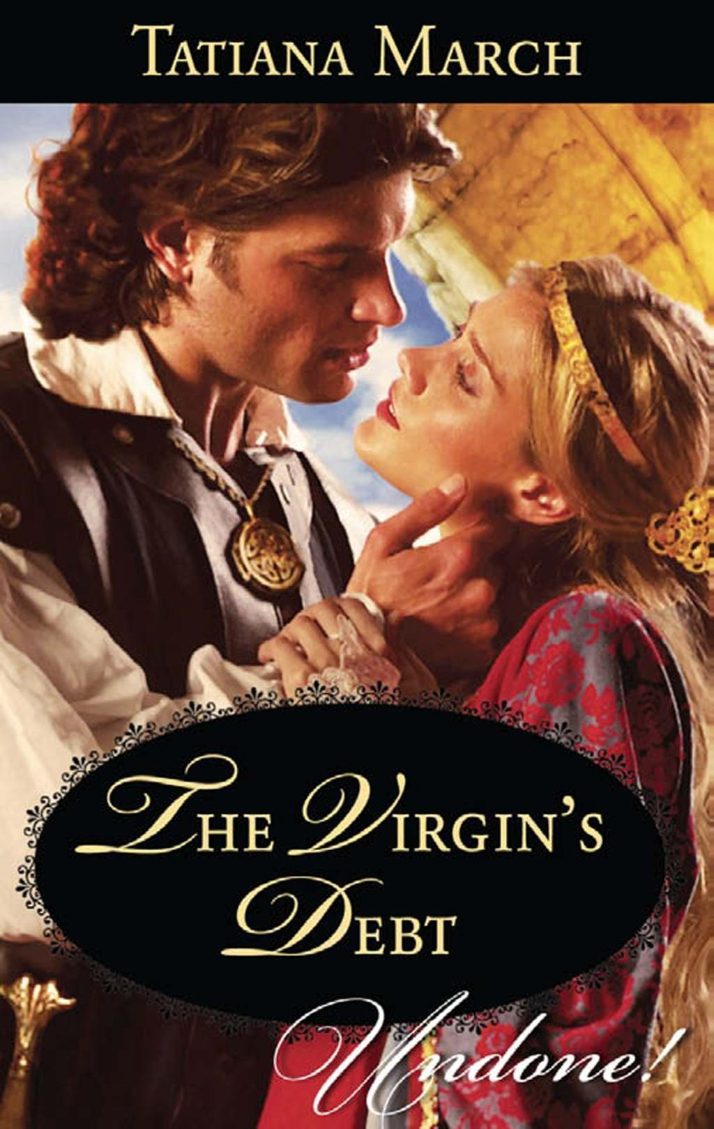 The Virgin's Debt (Mills & Boon Historical Undone) (Hot Scottish Knights, Book 1)