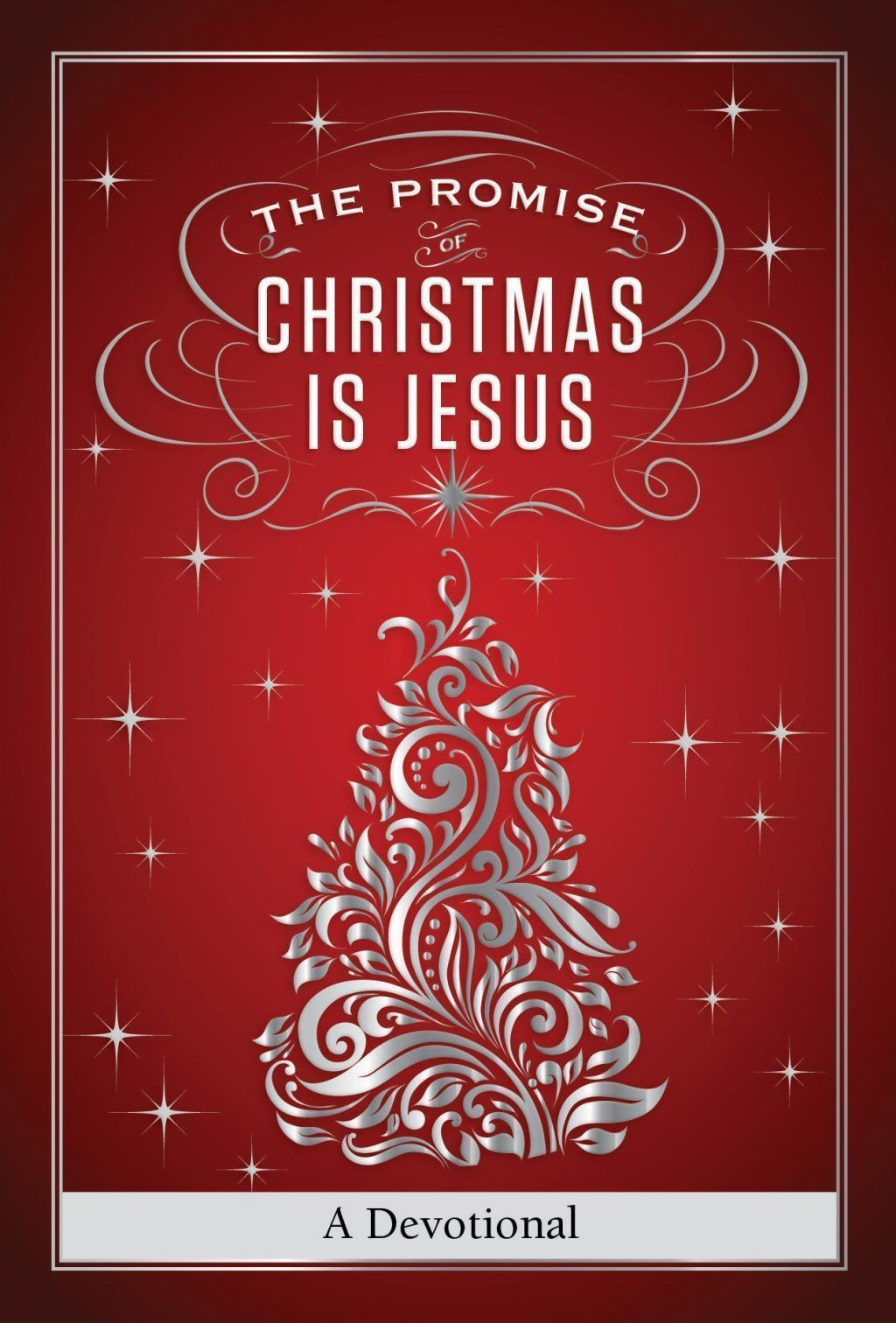 The Promise of Christmas is Jesus
