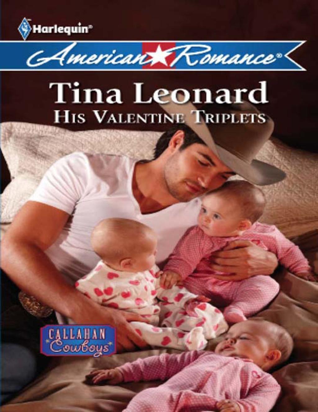 His Valentine Triplets (Mills & Boon American Romance) (Callahan Cowboys, Book 4)