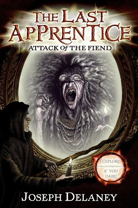 The Last Apprentice: Attack of the Fiend (Book 4)