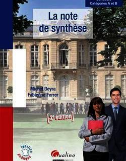 La Note de synthèse - 2e édition