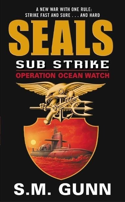 SEALs Sub Strike: Operation Ocean Watch
