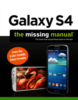Galaxy S4: The Missing Manual