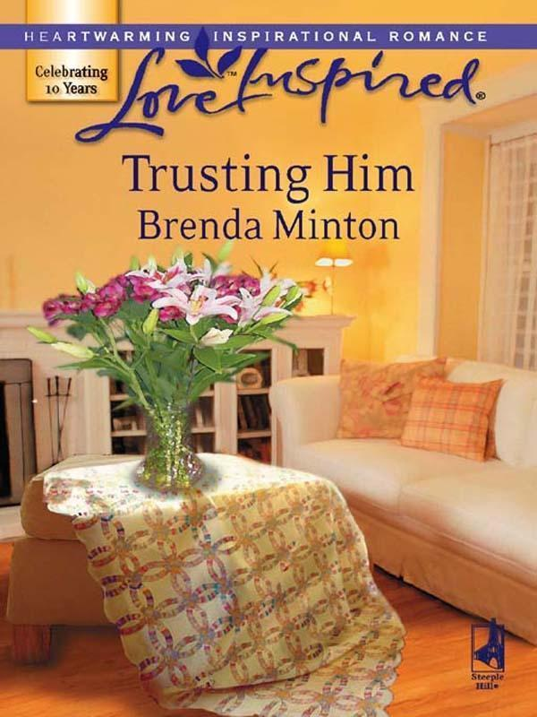 Trusting Him (Mills & Boon Love Inspired)