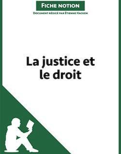 La justice et le droit -Fiche notion