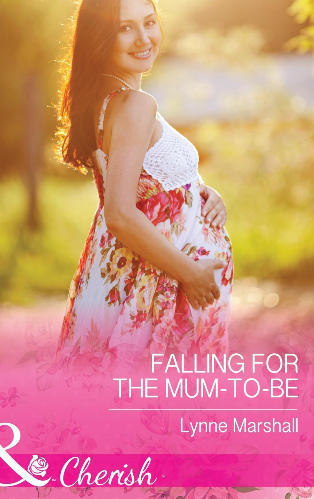 Falling for the Mum-to-Be (Mills & Boon Cherish) (Home in Heartlandia, Book 1)