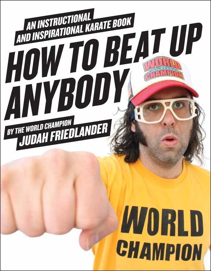 How to Beat Up Anybody