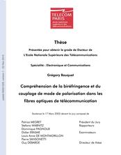 Compréhension de la biréfringence et du couplage de mode de polarisation dans les fibres de télécommunications