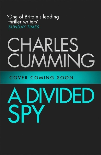 A Divided Spy (Thomas Kell Spy Thriller, Book 3)