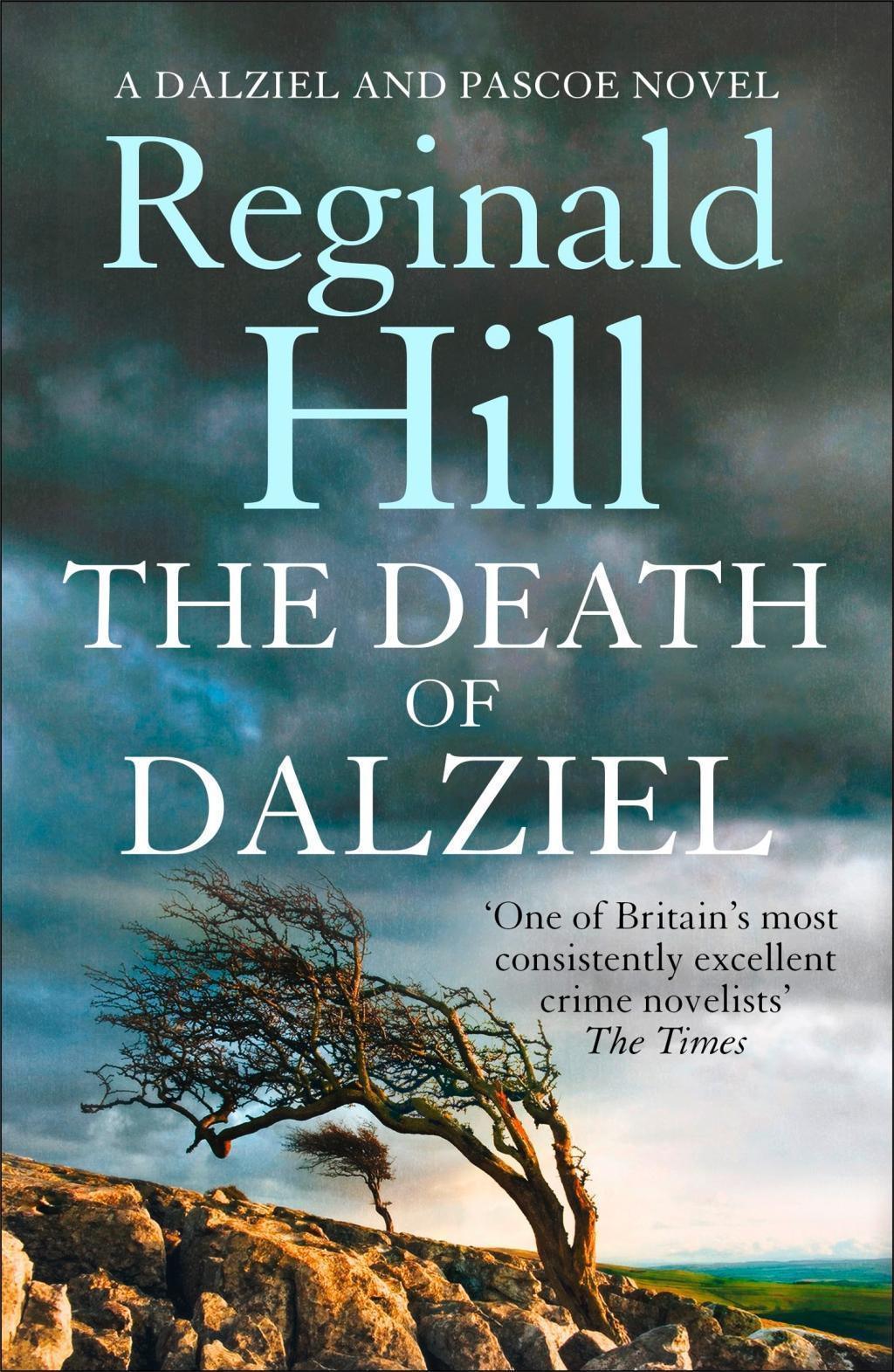 The Death of Dalziel: A Dalziel and Pascoe Novel (Dalziel & Pascoe, Book 20)