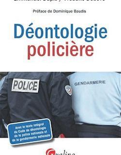 La Déontologie policière