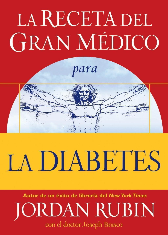 La receta del Gran Médico para la diabetes