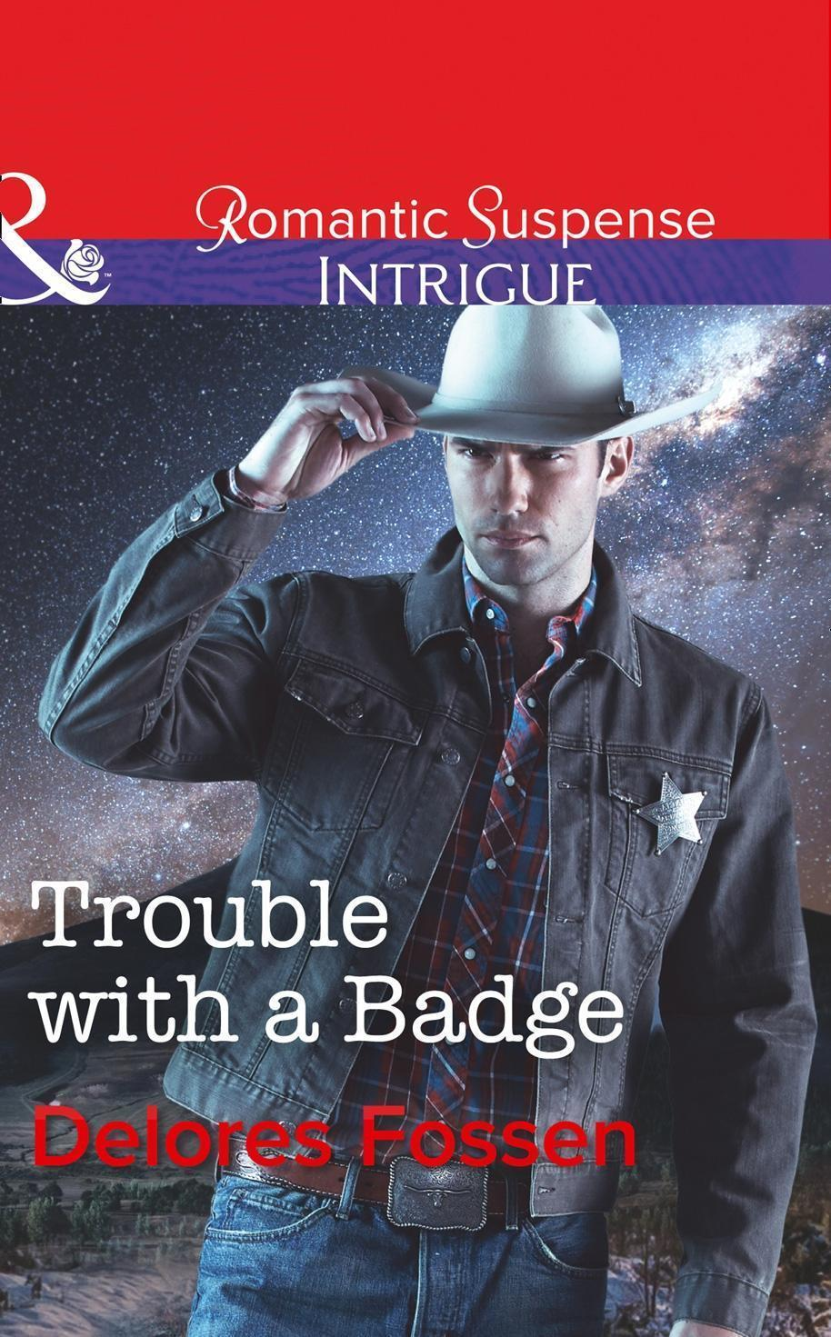 Trouble With A Badge (Mills & Boon Intrigue) (Appaloosa Pass Ranch, Book 3)