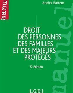 Manuel. Droit des personnes des famille et des majeurs protégés - 5e édition