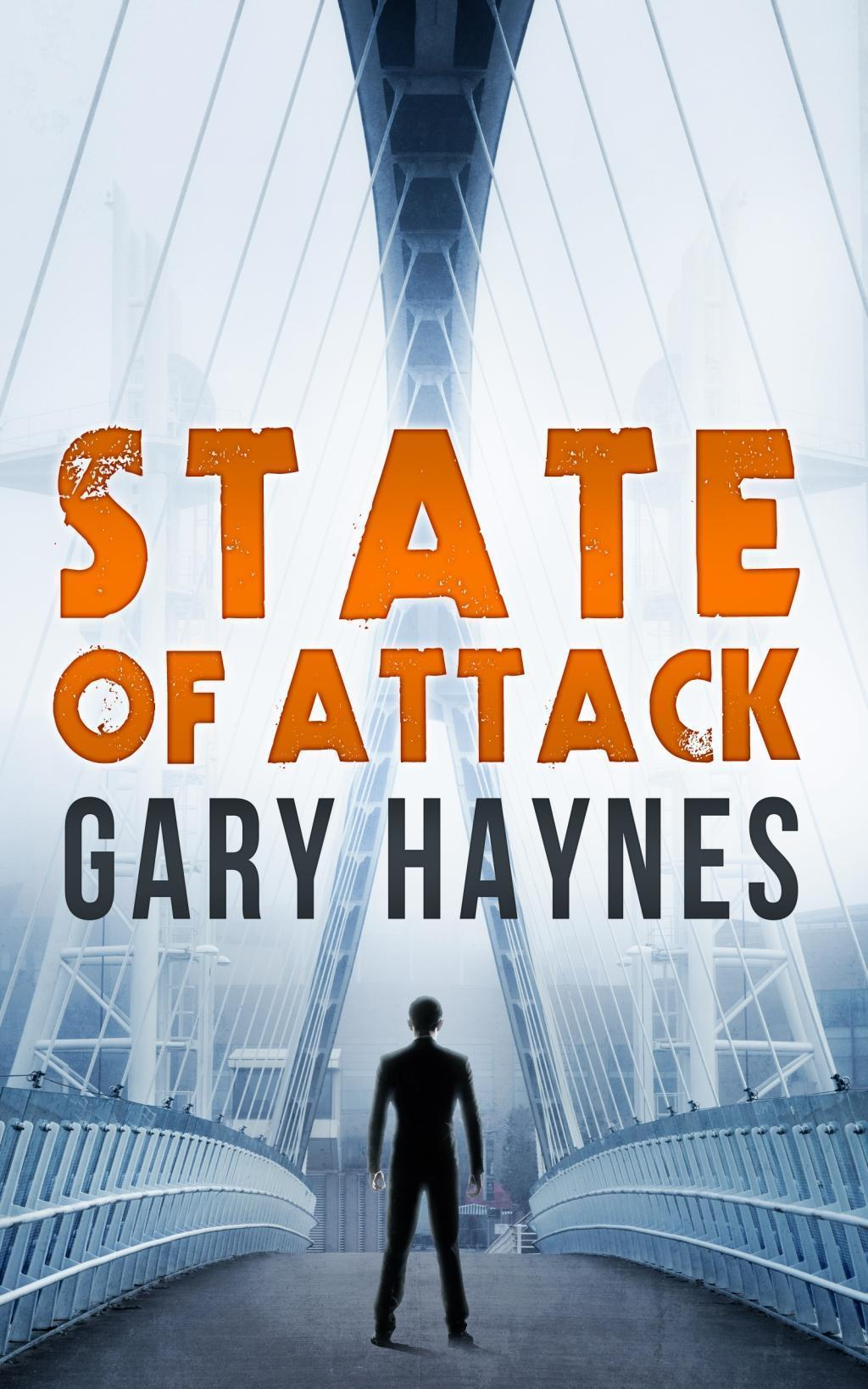 State Of Attack (a Tom Dupree novel, Book 2, Book 2)