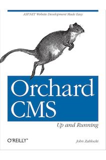 Orchard CMS: Up and Running