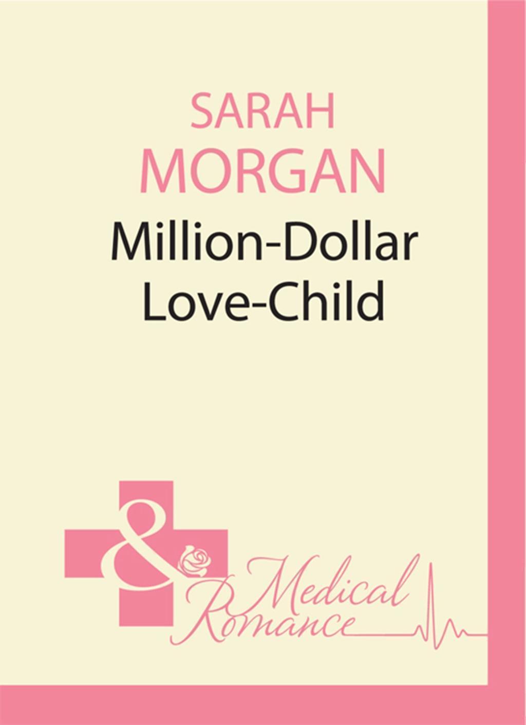 Million-Dollar Love-Child (Mills & Boon M&B) (Uncut, Book 3)