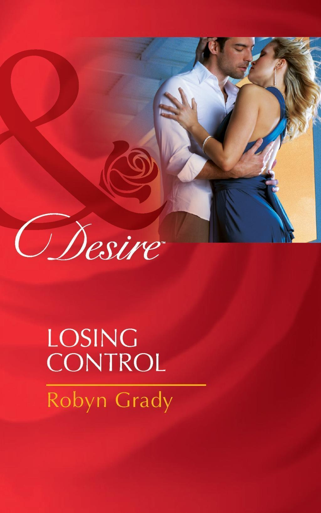 Losing Control (Mills & Boon Desire) (The Hunter Pact, Book 1)