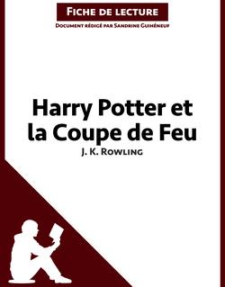 Harry Potter et la coupe de feu de J. K. Rowling (Fiche de lecture)