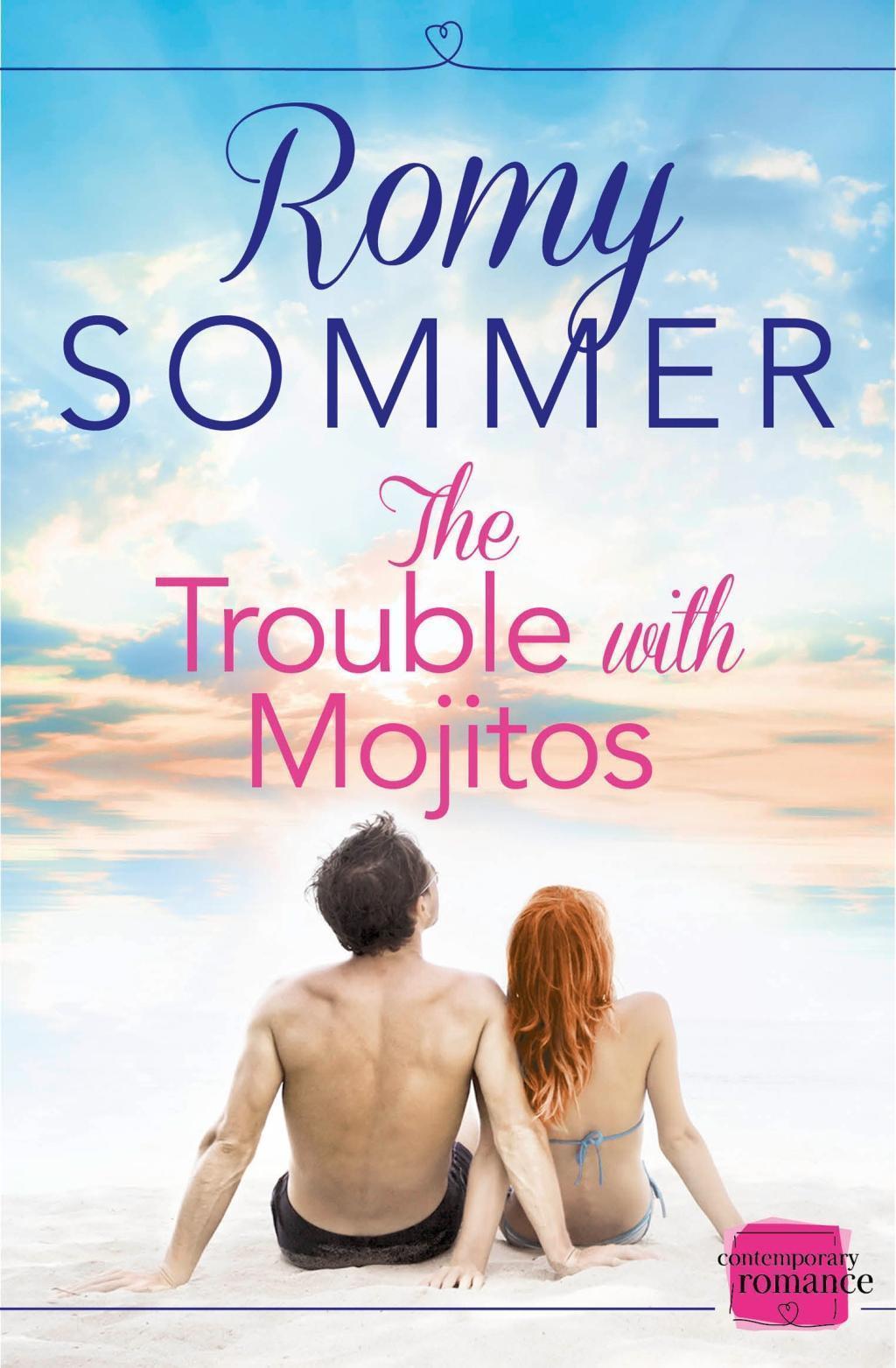 The Trouble with Mojitos: HarperImpulse Contemporary Romance