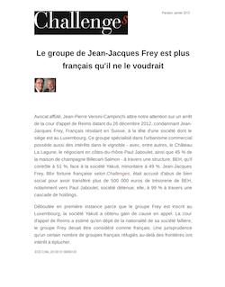 Le groupe de Jean-Jacques Frey est plus français qu'il ne le voudrait