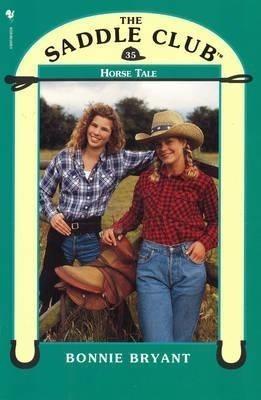 Saddle Club 35: Horse Tale