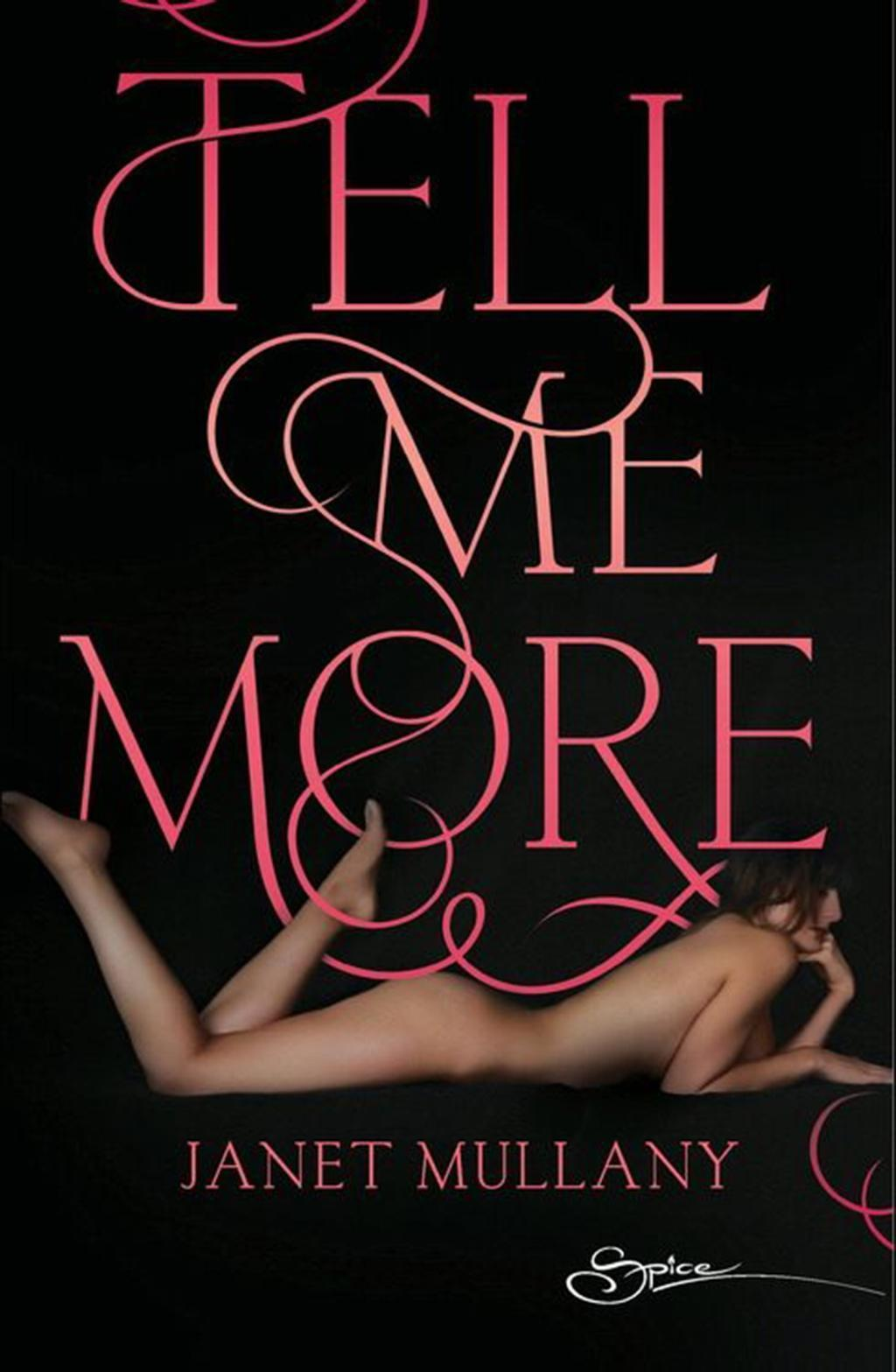 Tell Me More (Mills & Boon Spice)