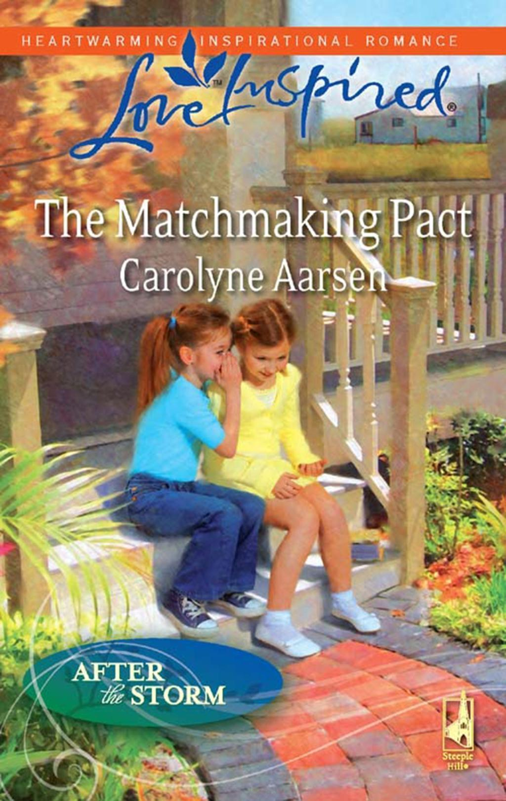 The Matchmaking Pact (Mills & Boon Love Inspired) (After the Storm, Book 5)