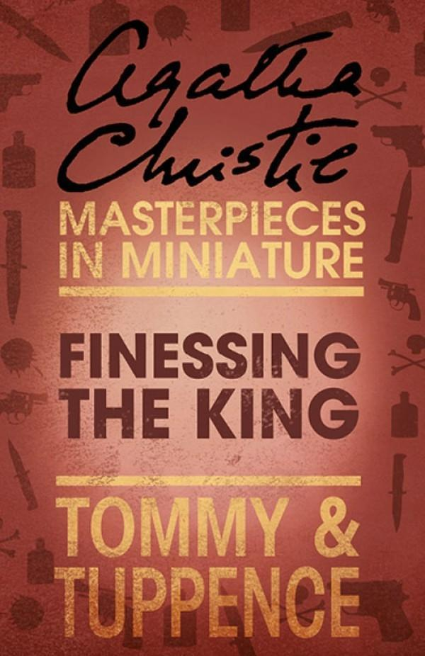 Finessing the King: An Agatha Christie Short Story