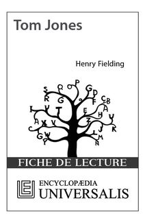Tom Jones d'Henry Fielding (Les Fiches de lecture d'Universalis)