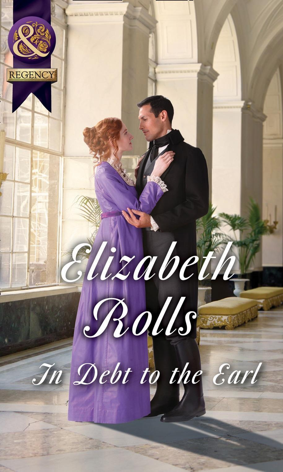In Debt To The Earl (Mills & Boon Historical)