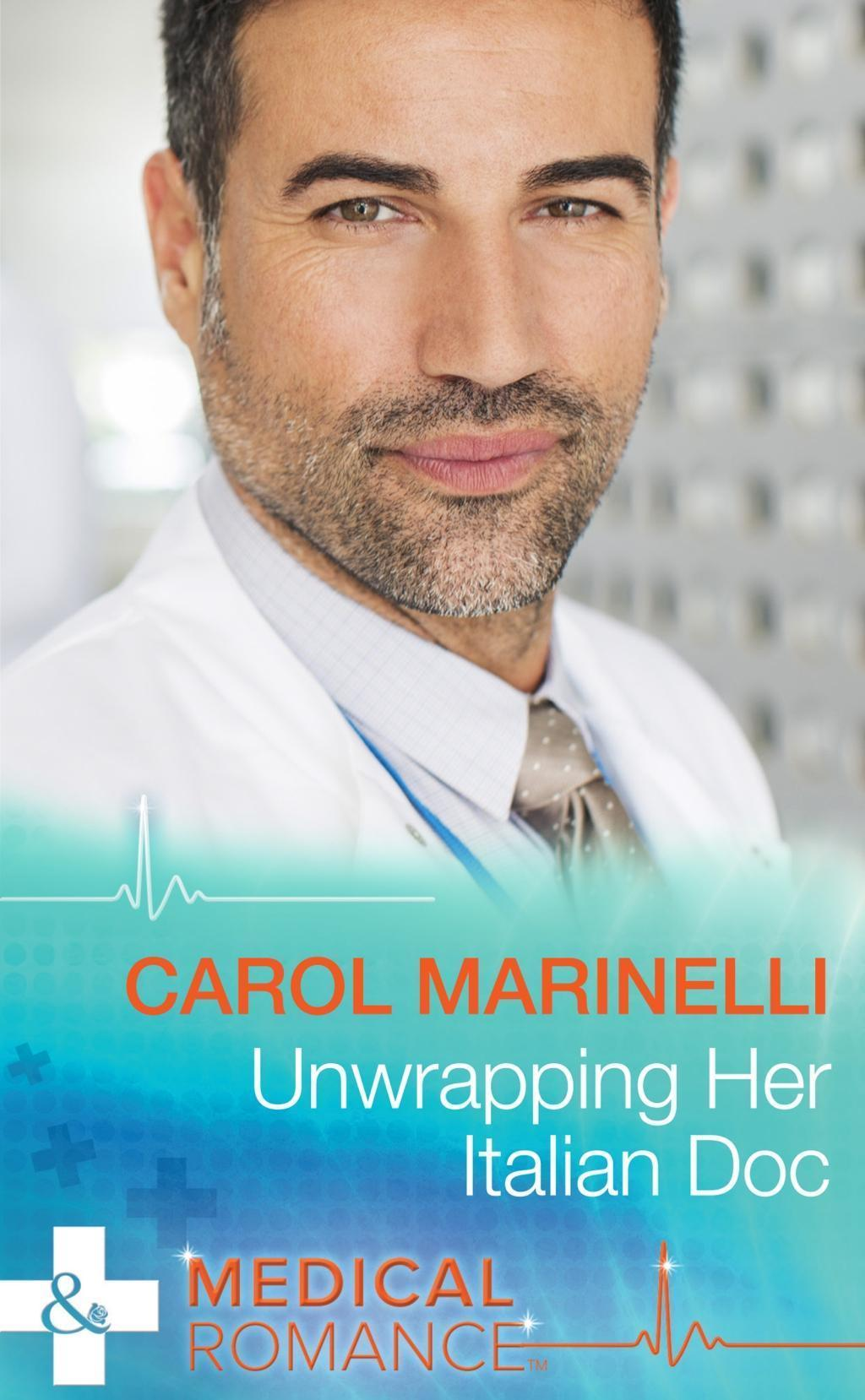 Unwrapping Her Italian Doc (Mills & Boon Medical) (London's Most Desirable Docs, Book 2)