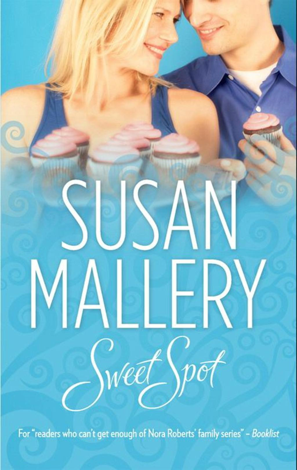 Sweet Spot (Mills & Boon M&B) (The Bakery Sisters)