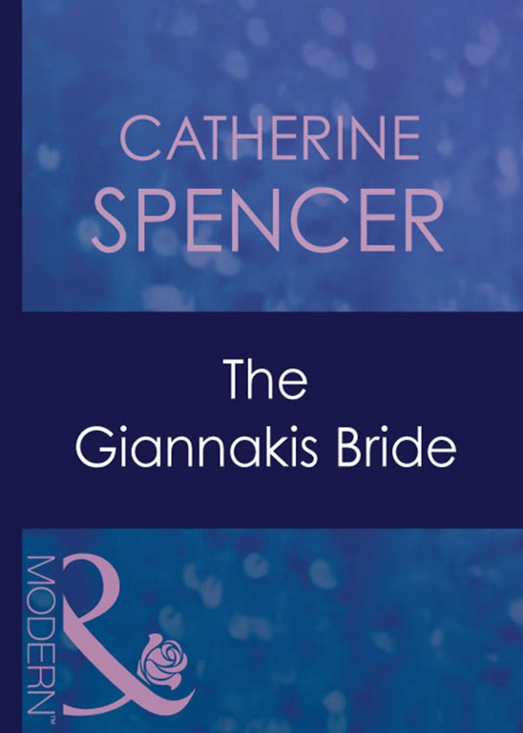 The Giannakis Bride (Mills & Boon Modern) (In the Greek Tycoon's Bed, Book 4)