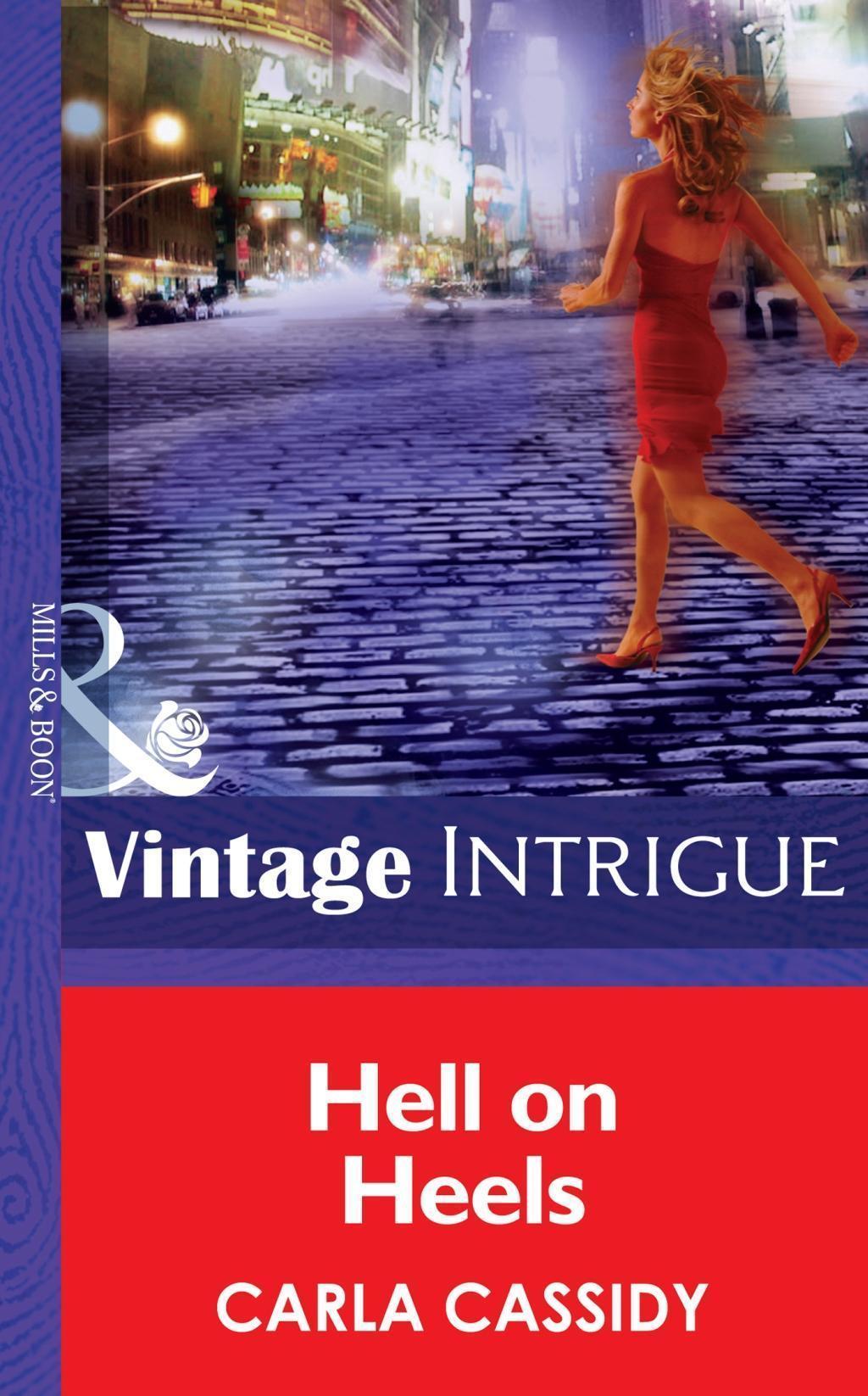 Hell on Heels (Mills & Boon Intrigue) (Bombshell, Book 42)