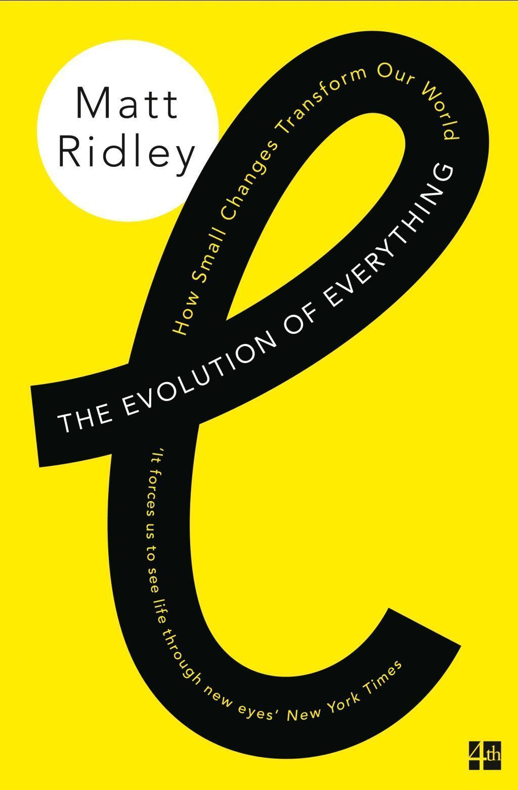 The Evolution of Everything: How Small Changes Transform Our World